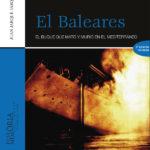 La Universitat Jaume I publica la segona edició revisada del llibre «El Baleares»